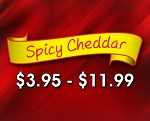 (CH3) Spicy Cheddar-  A hint of spicy added to our Cheddar Cheese Popcorn to add just a little heat to your life!