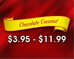 (CHOC-COC)  White Chocolate Coconut- Creamy White Chocolate combined with Coconut.  A tropical treat.