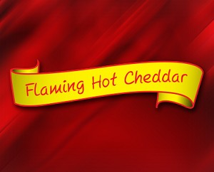 (CH3) Flaming Hot Cheddar-  A hint of spicy added to our Cheddar Cheese Popcorn to add a little heat to your life!